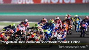 Pengertian Dari Permainan Sportbook motoGP Online